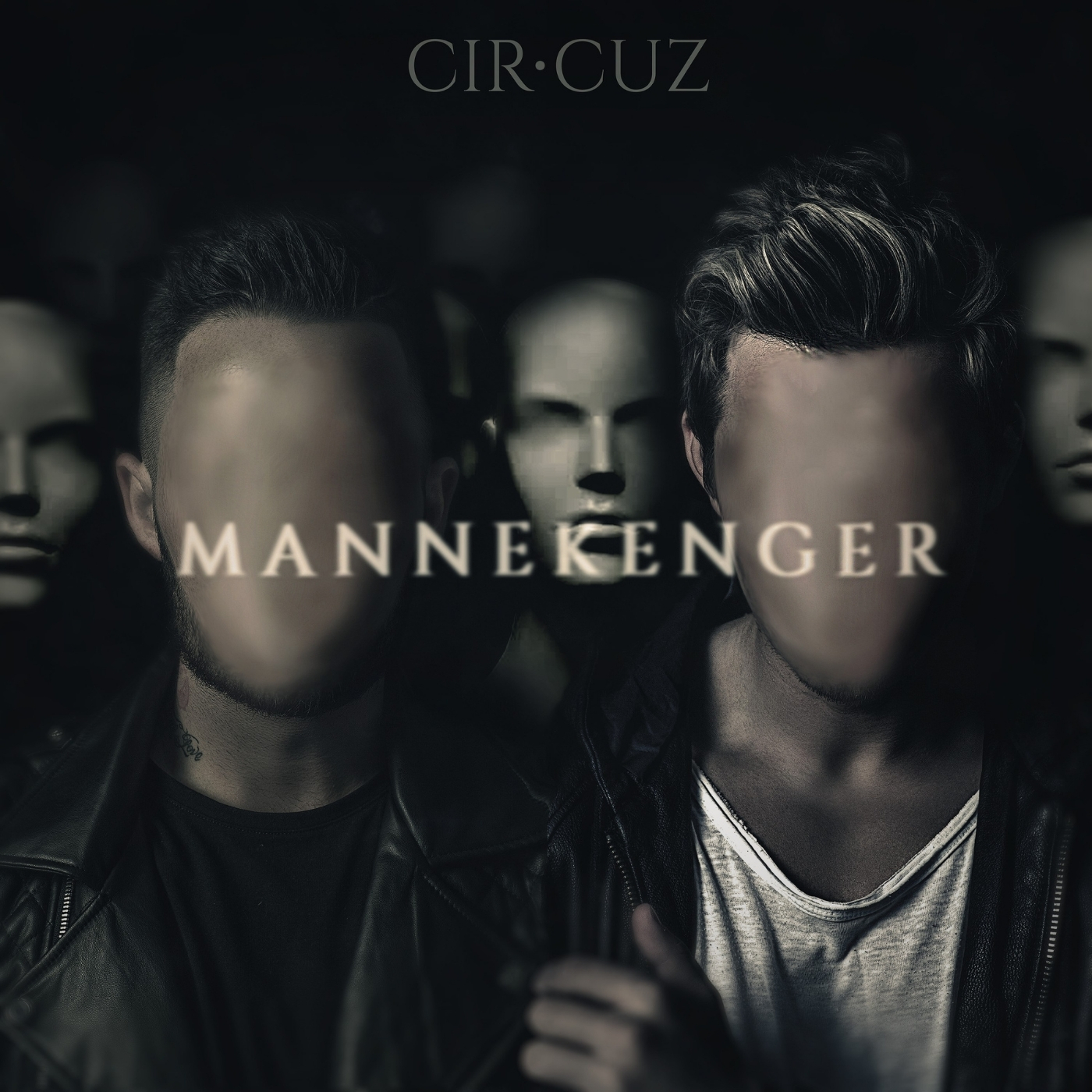Cir.Cuz – Mannekenger