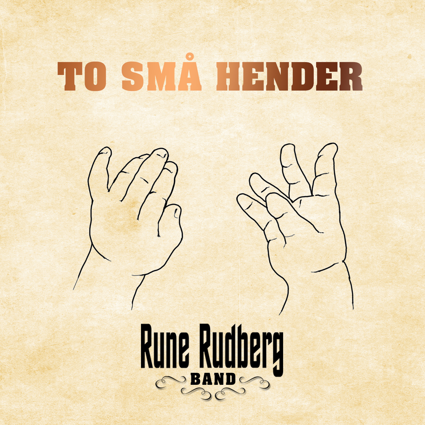 Rune Rudberg Band – To små hender